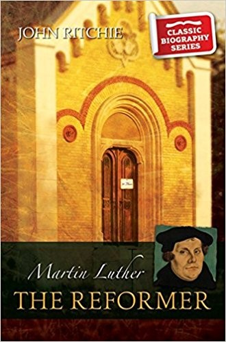 Martin Luther The Reformer (Paper Back)