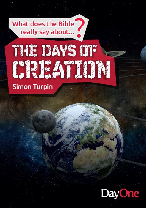 Days Of Creation, The: What Does The Bible Really Say About (Paper Back)