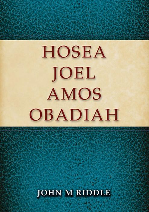 Hosea, Joel, Amos, Obadiah (Paperback)