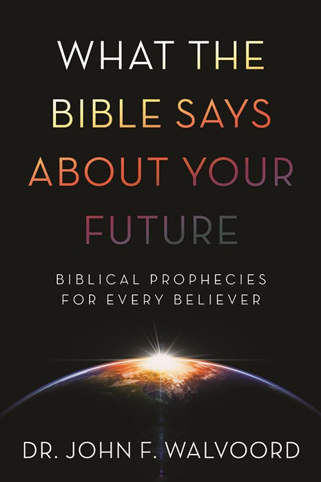 What The Bible Says About Your Future (Paper Back)