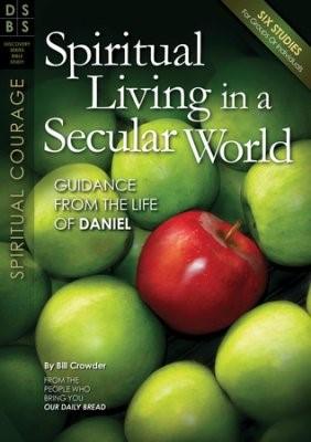 Spiritual Living In A Secular World (Paper Back)