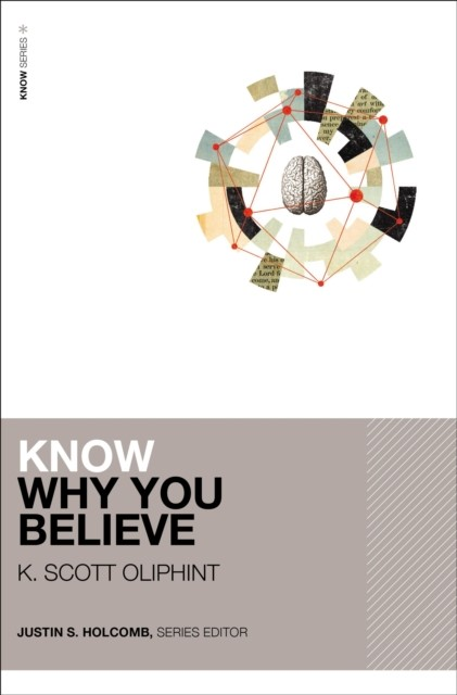 Know Why You Believe (Paperback)
