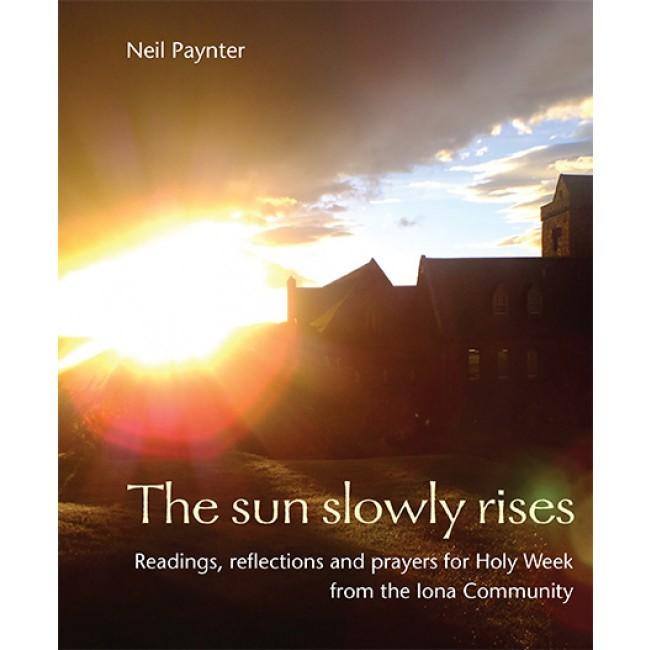 The Sun Slowly Rises (Paperback)