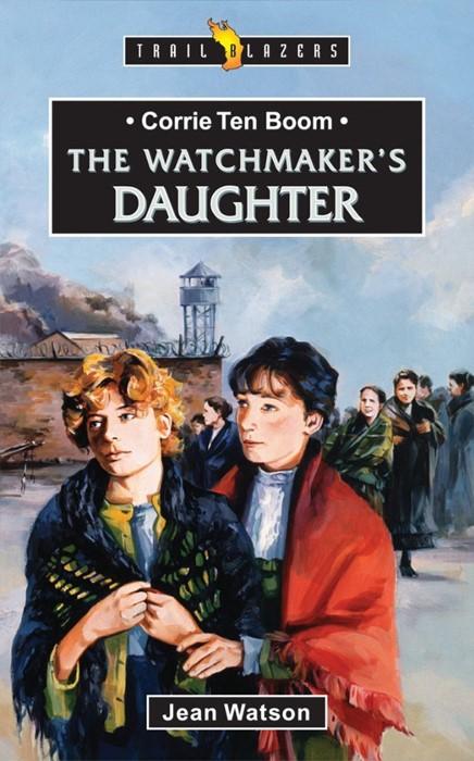 Corrie Ten Boom The Watchmaker's Daughter (Paperback)