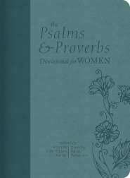 The Psalms and Proverbs Devotional for Women (Imitation Leather)