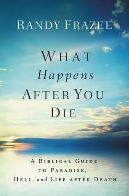 What Happens After You Die (Paperback)