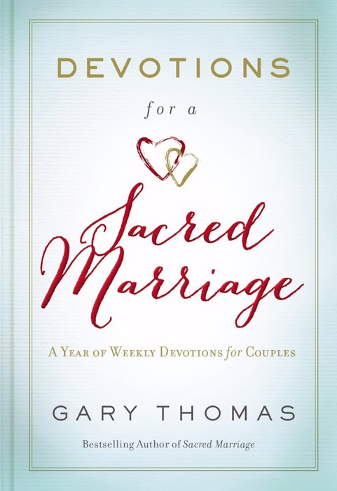 Devotions For A Sacred Marriage (Hard Cover)