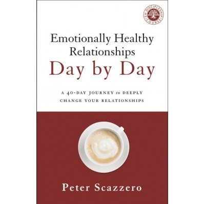 Emotionally Healthy Relationships Day By Day (Paperback)