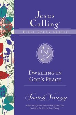 Dwelling In God's Peace (Paperback)
