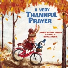 Very Thankful Prayer, A (Board Book)