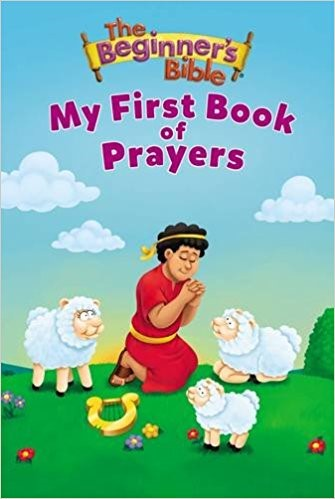 Beginner's Bible My First Book Of Prayers (Board Book)