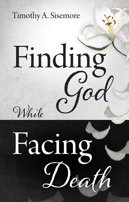 Finding God While Facing Death (Paperback)