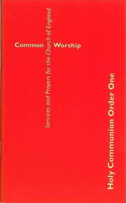 Common Worship: Holy Communion Order One (Large Format) (Paper Back)