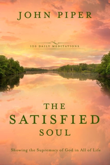 The Satisfied Soul (Hard Cover)