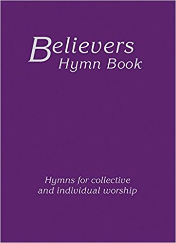 Believer's Hymn Book HB Edition (Hard Cover)