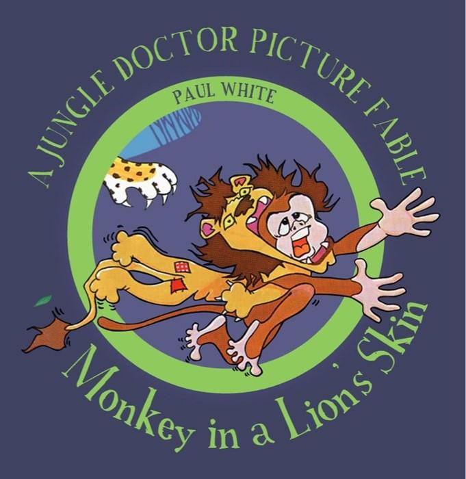 Monkey In A Lion's Skin (Paper Back)