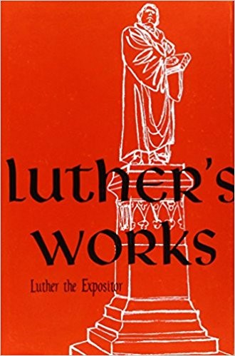 Luther the Expositor (Hard Cover)