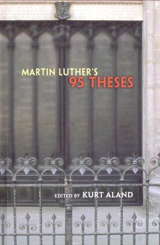 Martin Luther's 95 Thesis (Hard Cover)