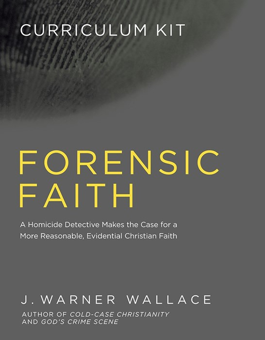 Forensic Faith Curriculum Kit (Paper Back)