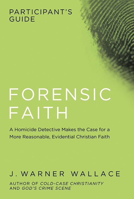 Forensic Faith Participant's Guide (Paper Back)