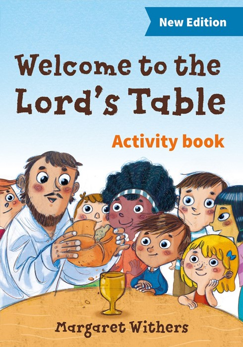 Welcome To The Lord's Table, Activity Book: 3rd Edition