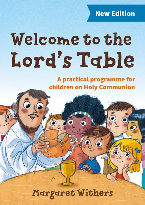 Welcome To The Lord's Table, Course Book: 3rd Edition: