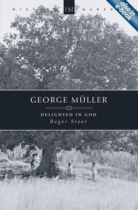 George Muller Delighted In God (Paperback)