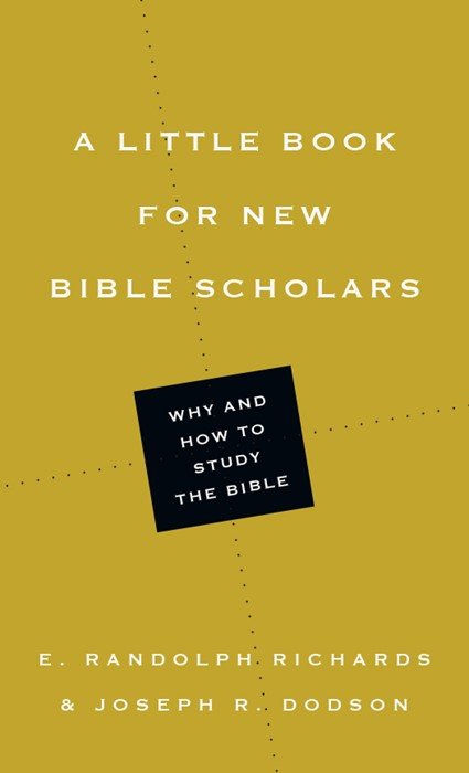 Little Book For New Bible Scholars, A (Paperback)