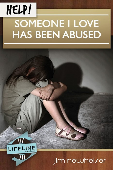 Help! Someone I Love Has Been Abused (Booklet)