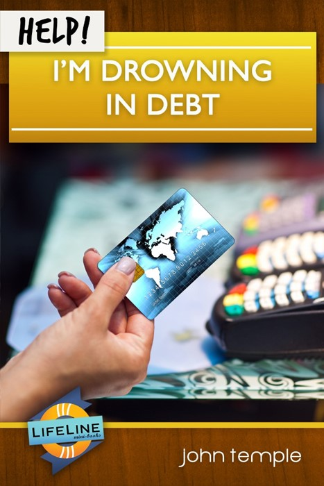 Help! I'm Drowning in Debt (Booklet)