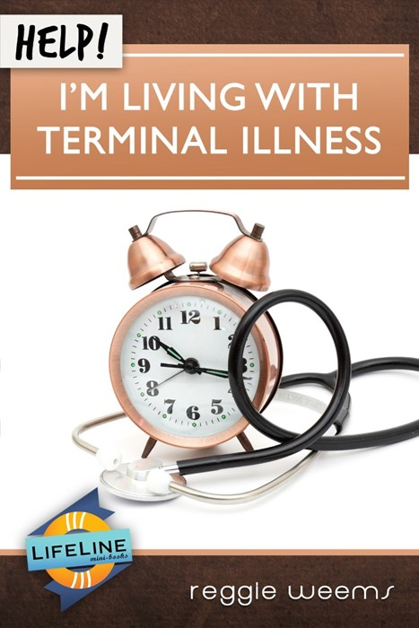 Help! I'm Living With Terminal Illness (Booklet)
