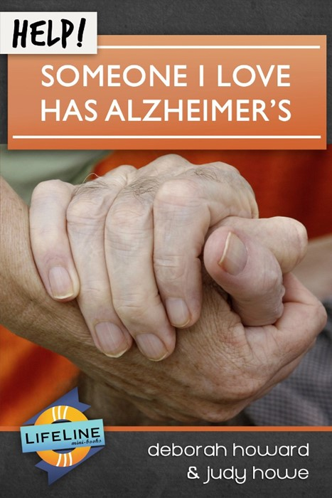 Help! Someone I Love Has Alzheimer's (Booklet)