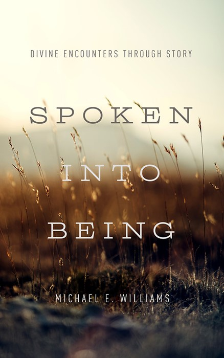 Spoken Into Being (Paperback)