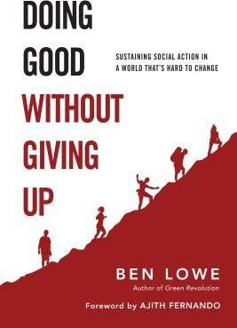 Doing Good Without Giving Up (Paperback)
