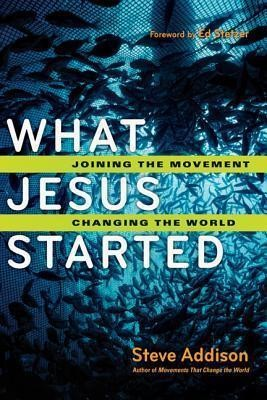 What Jesus Started (Paperback)