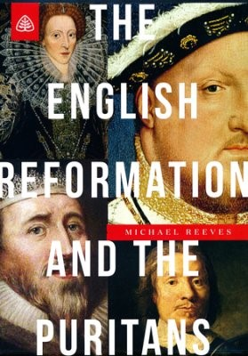 English Reformation and the Puritans, The DVD (DVD)