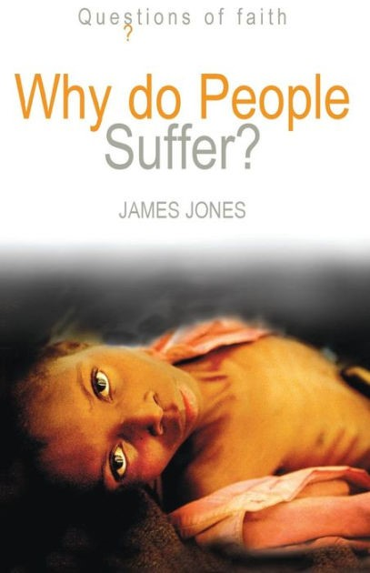 Why Do People Suffer? (Paperback)