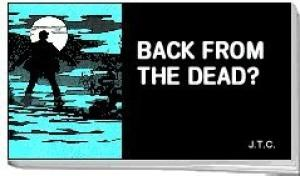 Tracts: Back From The Dead? (Pack of 25) (Tracts)