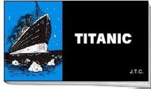 Tracts: Titanic (Pack of 25) (Tracts)
