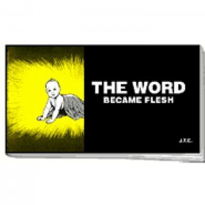 Tracts: Word Became Flesh, The (Pack of 25) (Tracts)