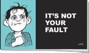 Tracts: It's Not Your Fault (Pack of 25) (Tracts)