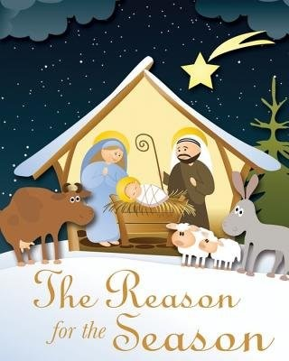 The Reason For The Season (Hard Cover)