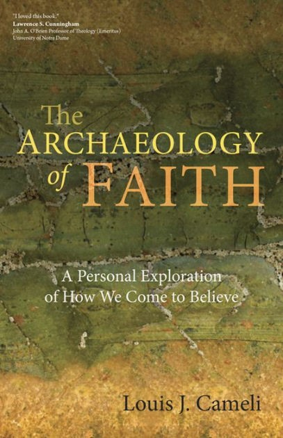 The Archaeology Of Faith (Paperback)