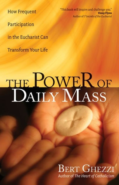 The Power Of Daily Mass (Paperback)