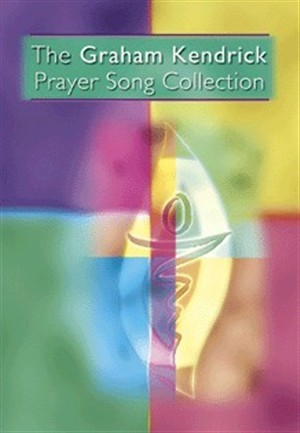 Graham Kendrick Prayer Song Collection (Paperback)