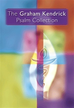 Graham Kendrick Psalm Collection (Paperback)
