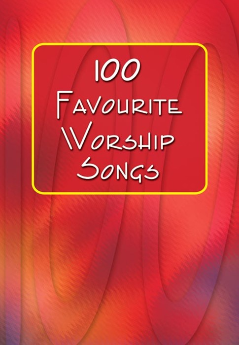 100 Favourite Worship Songs (Paperback)