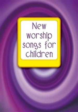 New Worship Songs For Children (Paperback)