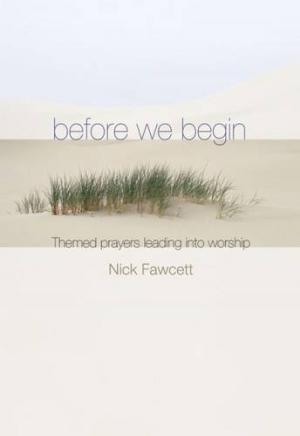 Before We Begin - Themed Prayers