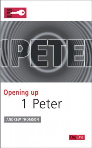 Opening Up 1 Peter (Paper Back)